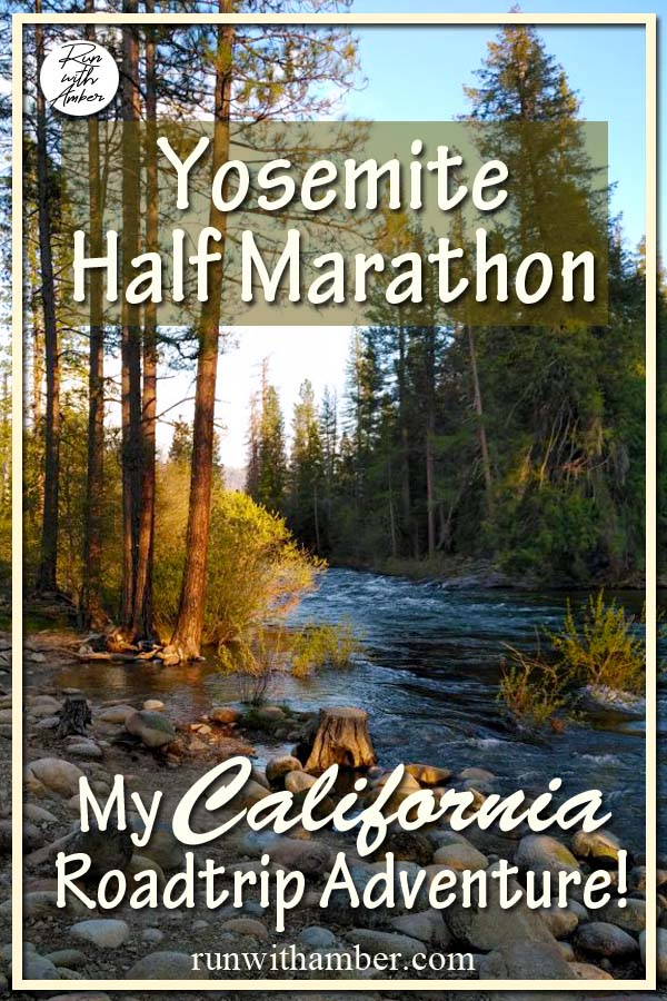 Yosemite Half Marathon road trip adventure