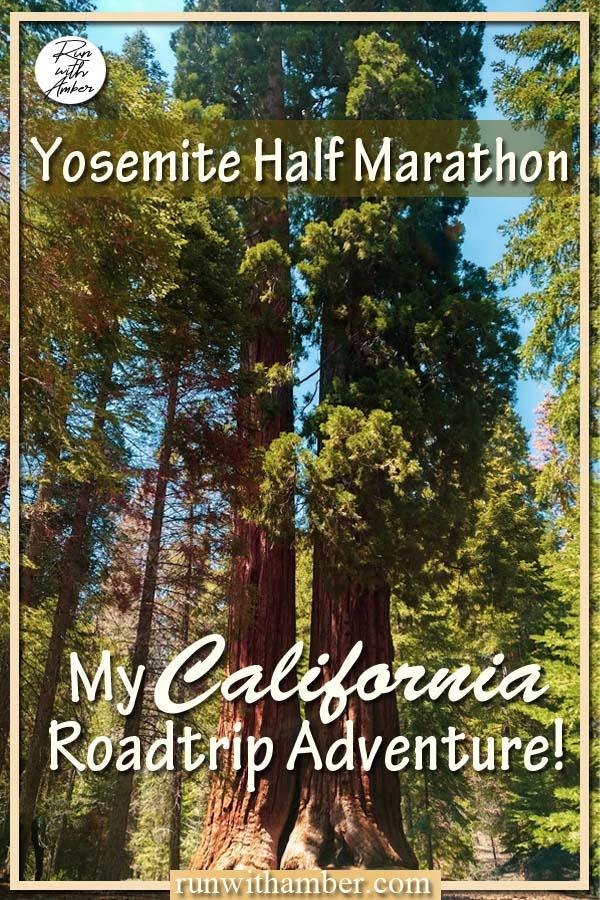 yosemite half marathon road trip